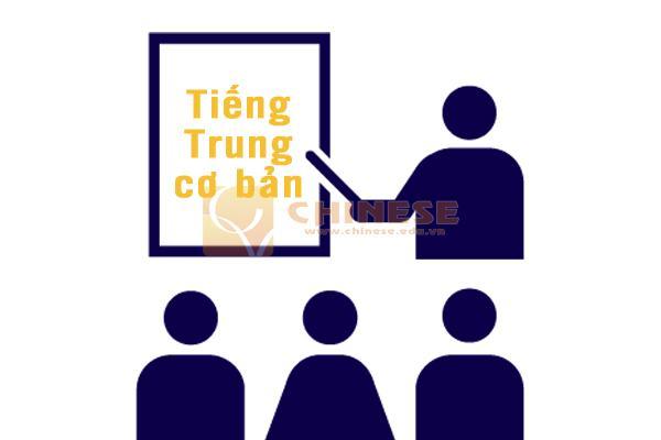 Khóa học tiếng Trung cơ bản tại tiếng Trung Chinese